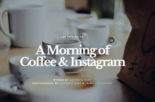 Life & Thyme Journeys Through Morning Coffee in Los Angeles