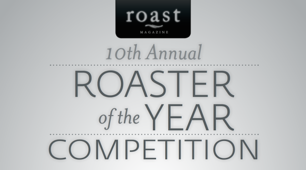 Could You Be the Next Roaster of the Year?