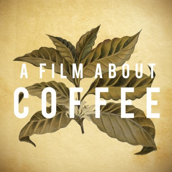 In Case You Missed Your Screening, 'A Film About Coffee' Is Now Streaming