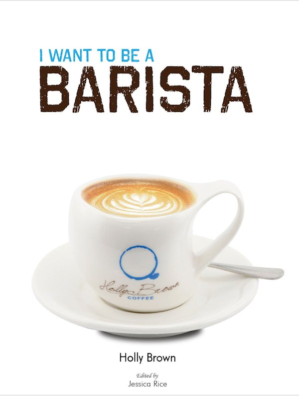 I want to be a barista book