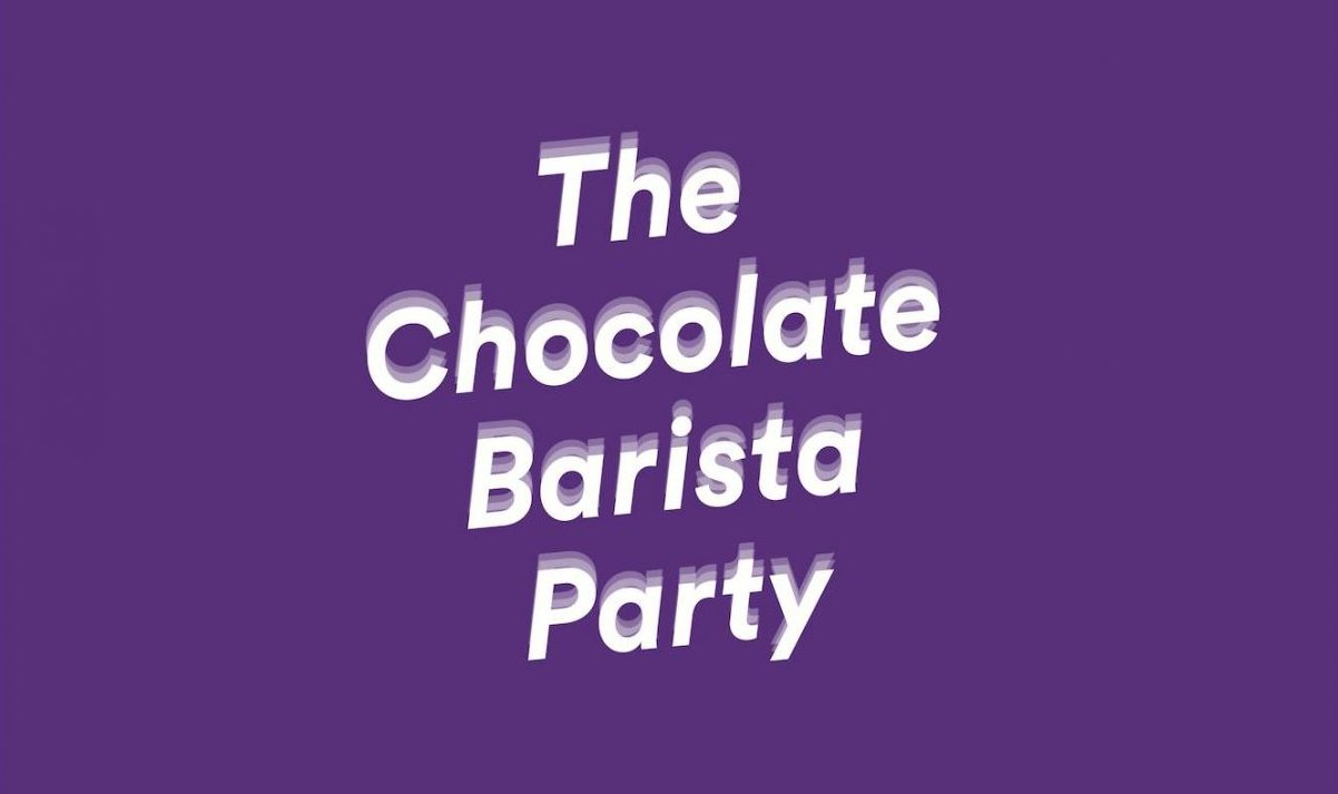 the chocolate barista party