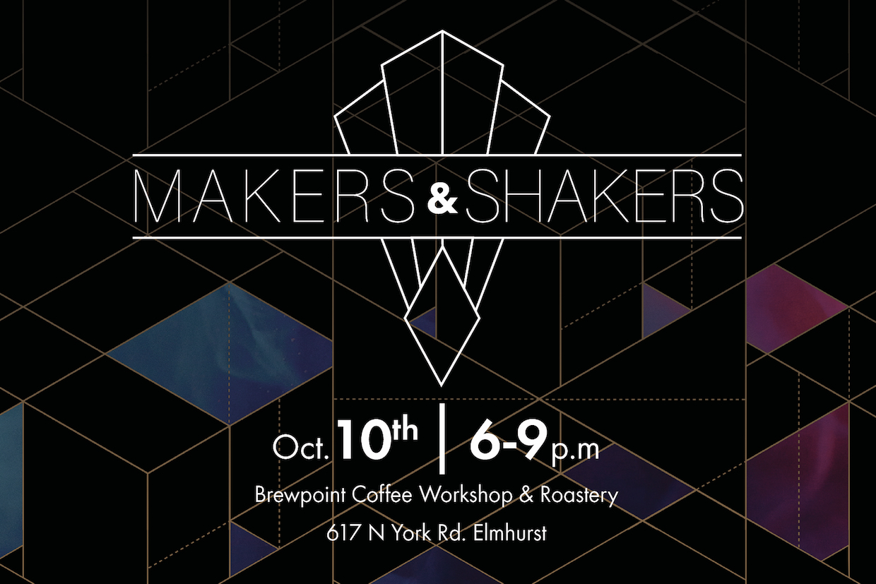 Makers and Shakers event Elmhurst