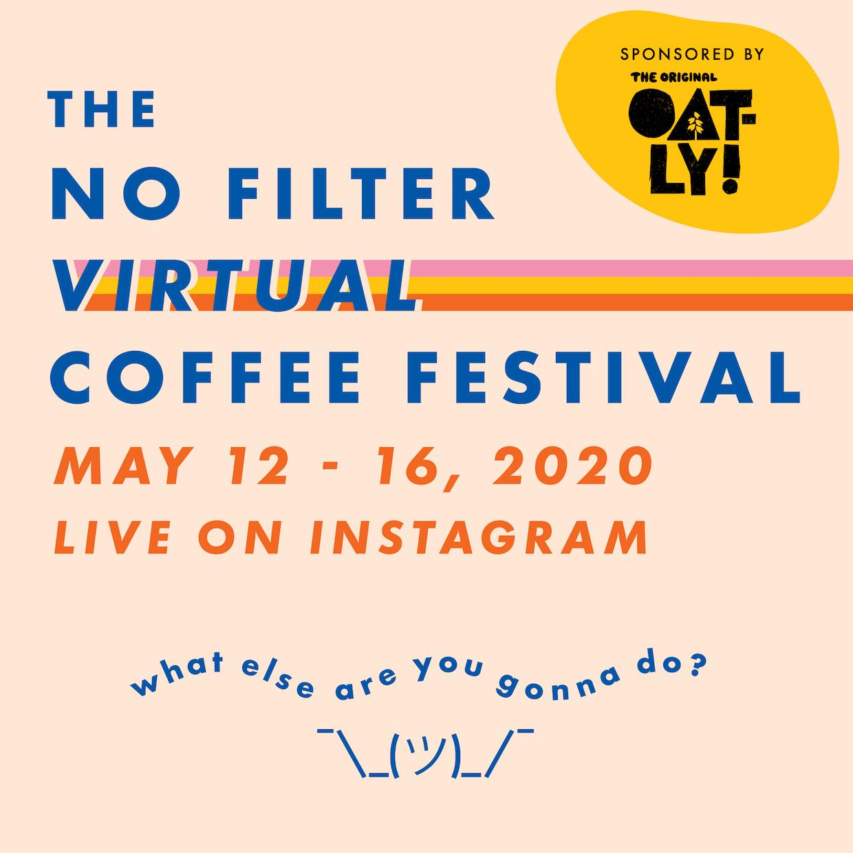 No Filter Virtual Coffee Festival